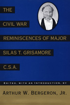 The Civil War Reminiscences of Major Silas T. Grisamore, C. S. A. - Cover