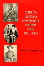 Guide to Louisiana Confederate Military Units, 1861-1865 - Cover