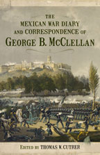 The Mexican War Diary and Correspondence of George B. McClellan - Cover