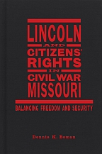 Lincoln and Citizens' Rights in Civil War Missouri - Cover