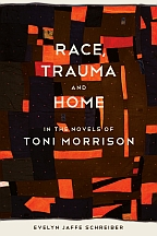 Race, Trauma, and Home in the Novels of Toni Morrison - Cover