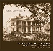 Robert W. Tebbs, Photographer to Architects - Cover