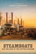 Steamboats and the Rise of the Cotton Kingdom - Cover