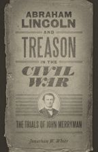 Abraham Lincoln and Treason in the Civil War - Cover