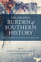 The Ongoing Burden of Southern History - Cover