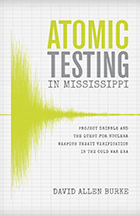 Atomic Testing in Mississippi - Cover