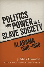 Politics and Power in a Slave Society - Cover