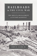 Railroads in the Civil War - Cover