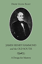James Henry Hammond and the Old South - Cover