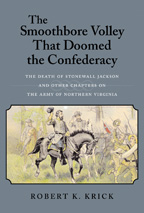 The Smoothbore Volley that Doomed the Confederacy - Cover
