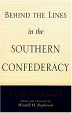 Behind the Lines in the Southern Confederacy  - Cover