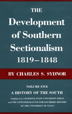The Development of Southern Sectionalism, 1819-1848 - Cover