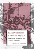 Racial Violence in Kentucky, 1865-1940 - Cover