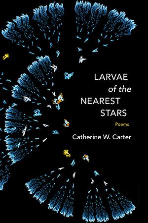 LSU Press :: Books - Larvae of the Nearest Stars